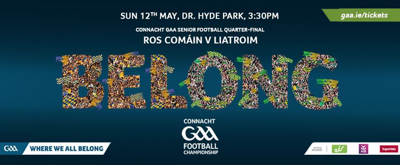 Roscommon V Leitrim Ticket Info Connacht Championship QF