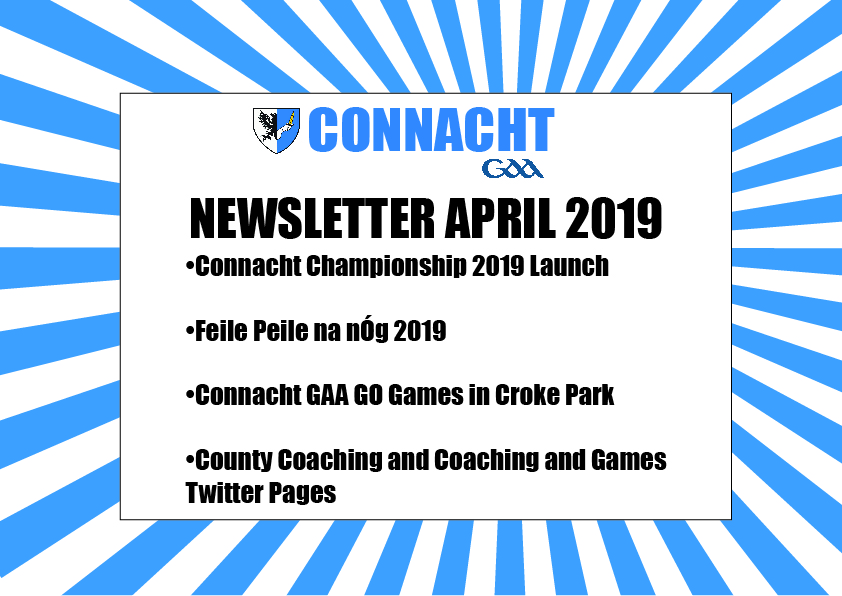 Connacht GAA April Newsletter Published